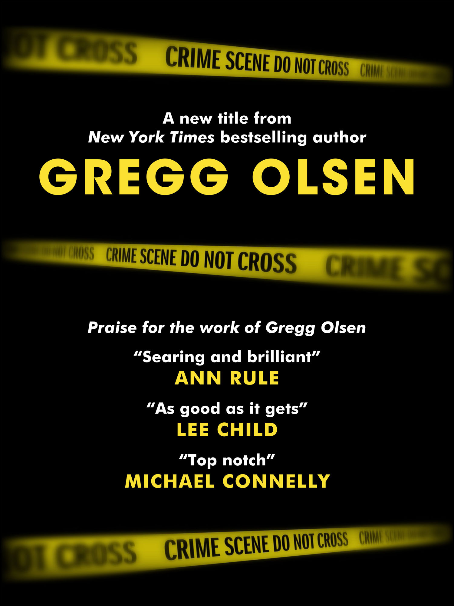 A new title from New York Times bestselling author Gregg Olsen